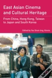 East Asian Cinema And Cultural Heritage