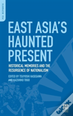 East Asia'S Haunted Present