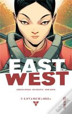 East Of West T.3