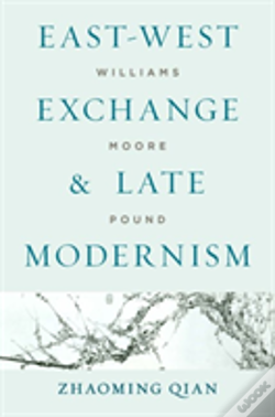 Wook.pt - East-West Exchange And Late Modernism