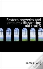 Eastern Proverbs And Emblems Illustratin