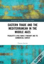 Eastern Trade And The Mediterranean In The Middle Ages