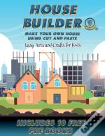 Easy Arts And Crafts For Kids (House Builder)