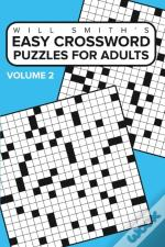 Easy Crossword Puzzles For Adults - Volume 2
