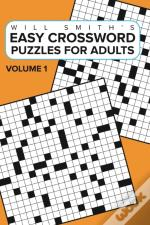 Easy Crossword Puzzles For Adults -Volume 1