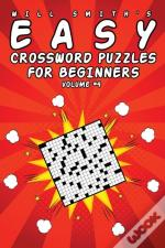 Easy Crossword Puzzles For Beginners - Volume 4