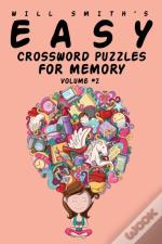 Easy Crossword Puzzles For Memory - Volume 2