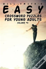 Easy Crossword Puzzles For Young Adults - Volume 3