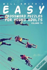 Easy Crossword Puzzles For Young Adults - Volume 5