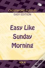 Easy Like Sunday Morning Vol 4