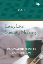 Easy Like Sunday Morning Vol 5