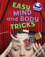 Easy Mind & Body Tricks