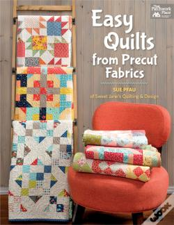 Wook.pt - Easy Quilts From Precut Fabrics
