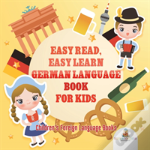 Easy Read, Easy Learn German Language Book For Kids | Children'S Foreign Language Books