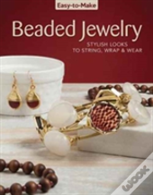Easy-To-Make Beaded Jewelry