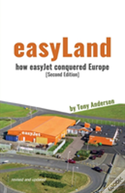 Wook.pt - Easyland - How Easyjet Conquered Europe