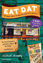 Eat Dat New Orleans 8211 A Guide To