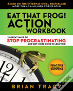 Eat That Frog! Workbook