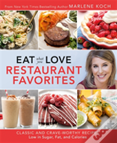 Eat What You Love: Restaurant Faves