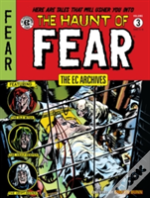 Ec Archives: The Haunt Of Fear Volume 3