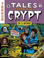 Ec Archives, The; Tales From The Crypt Volume 2