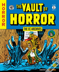 Ec Archives, The: The Vault Of Horror Volume 1