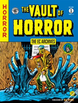 Wook.pt - Ec Archives, The: The Vault Of Horror Volume 1
