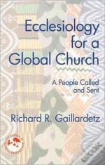 Ecclesiology For A Global Church