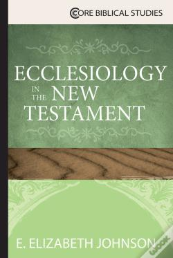 Wook.pt - Ecclesiology In The New Testament