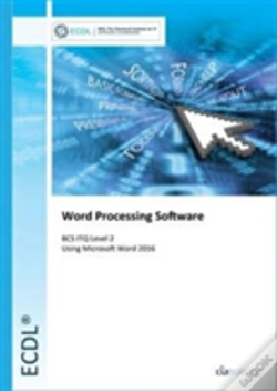 Wook.pt - Ecdl Word Processing Software Using Word 2016 (Bcc Itq Level 2)