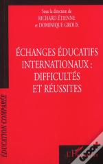 Echanges Educatifs Internationaux ; Difficultes Et Reussites
