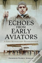 Echoes From Early Aviators