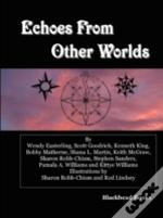 Echoes From Other Worlds