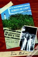 Echoes Of Light / The Adventures Of Don And Tom