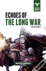 Echoes Of The Long War Ha