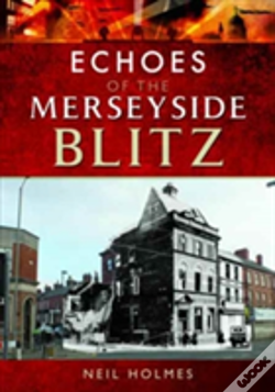 Wook.pt - Echoes Of The Merseyside Blitz