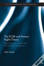 Echr And Human Rights Theory