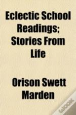 Eclectic School Readings; Stories From L