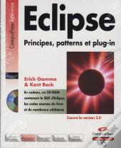 Eclipse ; Principes, Patterns Et Plug-In