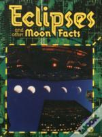 Eclipses & Other Moon Facts