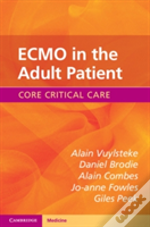 Ecmo In The Adult Patient