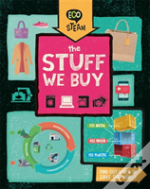 Eco Steam: The Stuff We Buy
