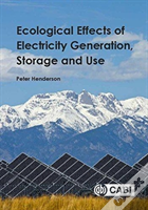 Ecological Effects Of Electricity Generation, Storage And U
