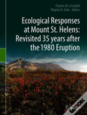 Ecological Responses At Mount St. Helens: Revisited 35 Years After The 1980 Eruption