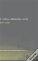 Ecology Justice & Liberalism