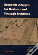 Economic Analysis For Business And Strategic Decisions
