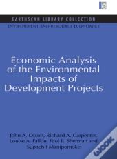 Economic Analysis Of The Environmental Impacts Of Development Projects