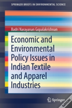 Wook.pt - Economic And Environmental Policy Issues In Indian Textile And Apparel Industries