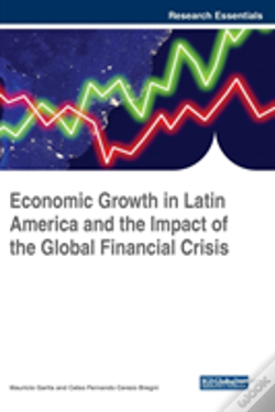 Wook.pt - Economic Growth In Latin America And The Impact Of The Global Financial Crisis