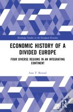 Economic History Of A Divided Europe